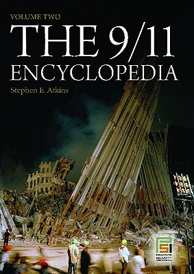 The 9/11 Encyclopedia: Volume 2 - Atkins, Stephen E, PH.D.