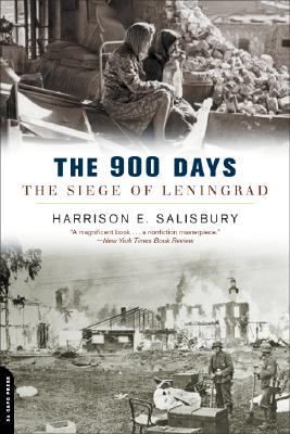 The 900 Days: The Siege of Leningrad - Salisbury, Harrison