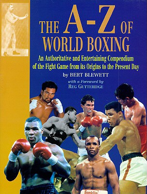 The A-Z of World Boxing - Blewett, Bert