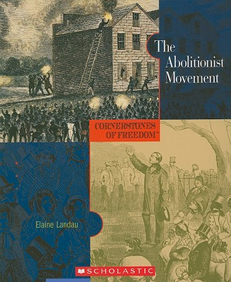 The Abolitionist Movement - Landau, Elaine