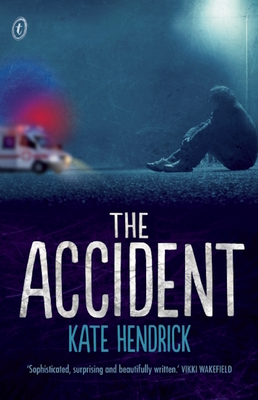 The Accident - Hendrick, Kate