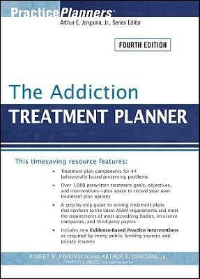 The Addiction Treatment Planner - Perkinson, Robert R, Dr., Ph.D.