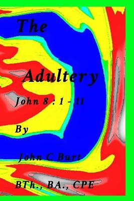 The Adultery. - Burt, John C
