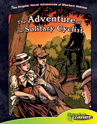 The Adventure of the Solitary Cyclist - Goodwin, Vincent