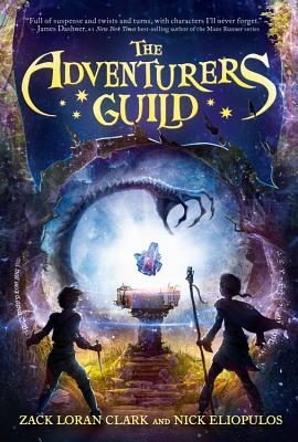 The Adventurers Guild - Clark, Zack Loran, and Eliopulos, Nick