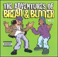 The Adventures of Bread & Butter, Vol. 1 - Bread & Butter
