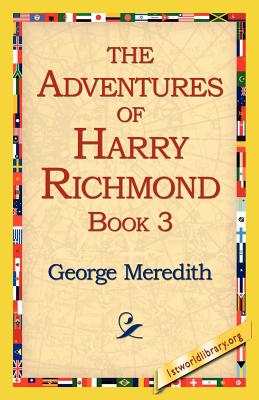 The Adventures of Harry Richmond, Book 3 - Meredith, George