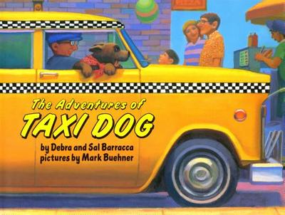 The Adventures of Taxi Dog - Barracca, Debra, and Barracca, Sal