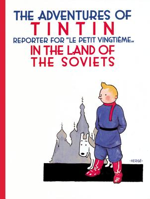 The Adventures of TinTin in the Land of the Soviets - Herge