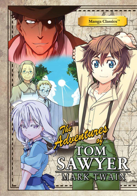 The Adventures of Tom Sawyer - Twain, Mark, and Chan, Crystal S (Adapted by), and Chan, Kuma