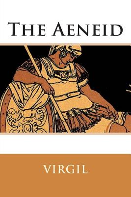 The Aeneid - Virgil, and Mackail, J W