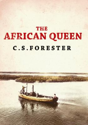 The African Queen - Forester, C. S.