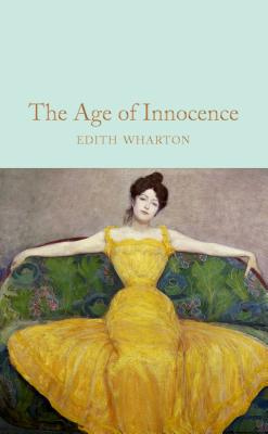 The Age of Innocence - Wharton, Edith, and Cusk, Rachel (Introduction by)