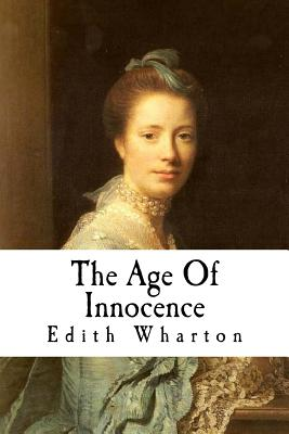 The Age of Innocence - Wharton, Edith