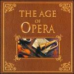 The Age of Opera