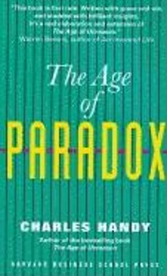 The Age of Paradox - Handy, Charles