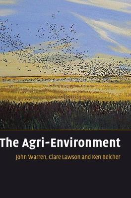 The Agri-Environment - Warren, John