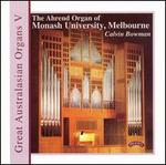 The Ahrend Organ of Monash University, Melbourne