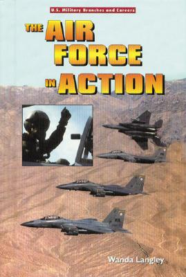 The Air Force in Action - Langley, Wanda