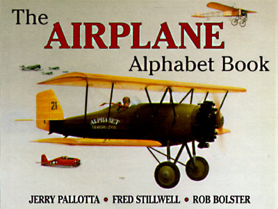 The Airplane Alphabet Book - Pallotta, Jerry Stillwell