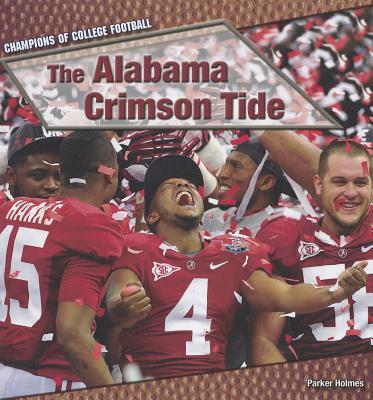 The Alabama Crimson Tide - Holmes, Parker