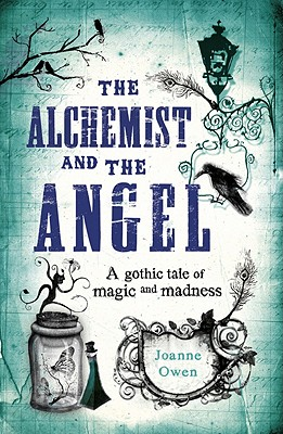 The Alchemist and the Angel - Owen, Joanne