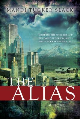The Alias - Slack, Mandi Tucker