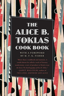 The Alice B. Toklas Cook Book - Toklas, Alice B
