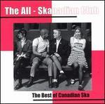 The All-Skanadian Club: The Best of Canadian Ska