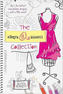 The Allegra Biscotti Collection: Book 1 - Bennett, Olivia