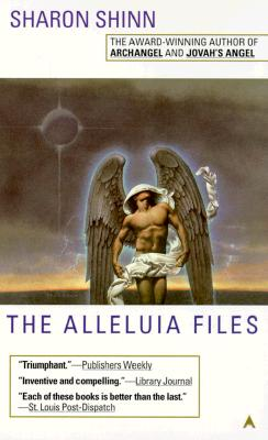 The Alleluia Files - Shinn, Sharon