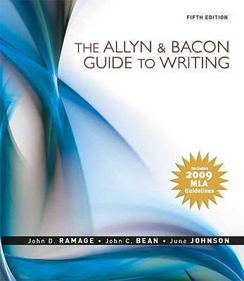 The Allyn & Bacon Guide to Writing: MLA Update Edition - Ramage, John D, and Bean, John C, and Johnson, June