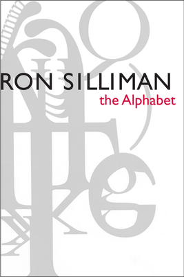 The Alphabet - Silliman, Ron, and Armantrout, Rae (Contributions by)