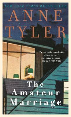 The Amateur Marriage - Tyler, Anne