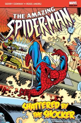 The Amazing Spider-man: Shattered By The Shocker - Wein, Len, and Kane, Gill (Illustrator), and Andru, Ross (Illustrator)