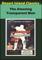The Amazing Transparent Man - Edgar G. Ulmer