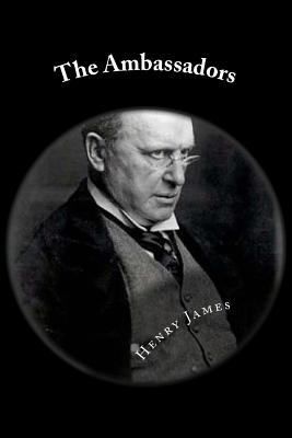 The Ambassadors - James, Henry