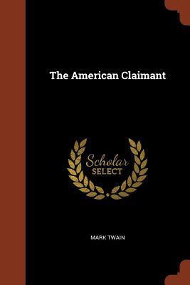 The American Claimant - Twain, Mark