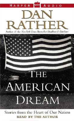 The American Dream - Rather, Dan (Read by)