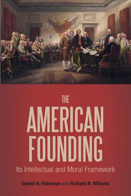 The American Founding - Robinson, Daniel N (Abridged by)