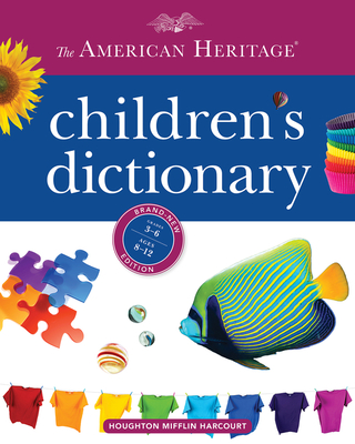 The American Heritage Children's Dictionary - American Heritage Dictionary