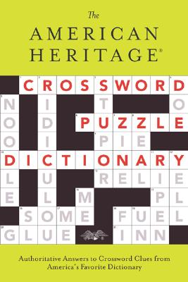 The American Heritage Crossword Puzzle Dictionary - American Heritage Dictionary (Creator)