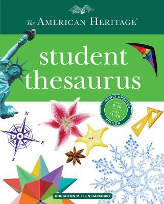 The American Heritage Student Thesaurus - Hellweg, Paul, and LeBaron, Joyce, and LeBaron, Susannah