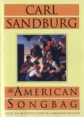 The American Songbag - Sandburg, Carl