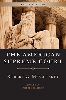 The American Supreme Court - McCloskey, Robert G