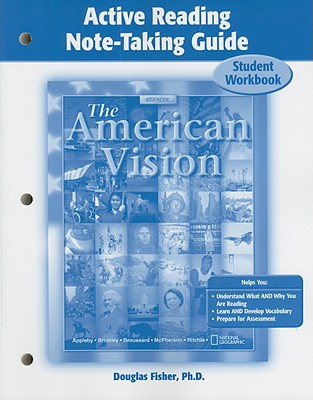 The American Vision Active Reading Note-Taking Guide: Student Workbook - McGraw-Hill Education