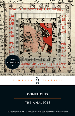 The Analects - Confucius, and Chin, Ann Ping (Translated by)