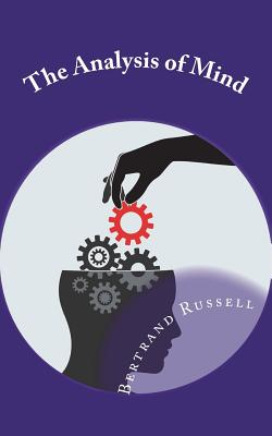 The Analysis of Mind - Russell, Bertrand