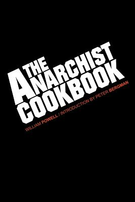 The Anarchist Cookbook - Powell, William