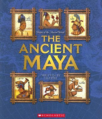 The Ancient Maya - Perl, Lila